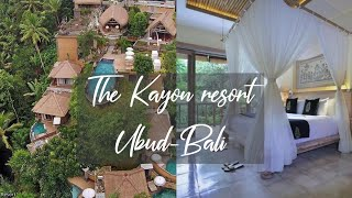 EXPLORE THE KAYON RESORT UBUD BALI || HONEYMOON DESTINATIONS ||