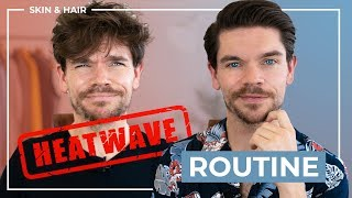 Beat The Heatwave | Men's Hair and Skincare Routine