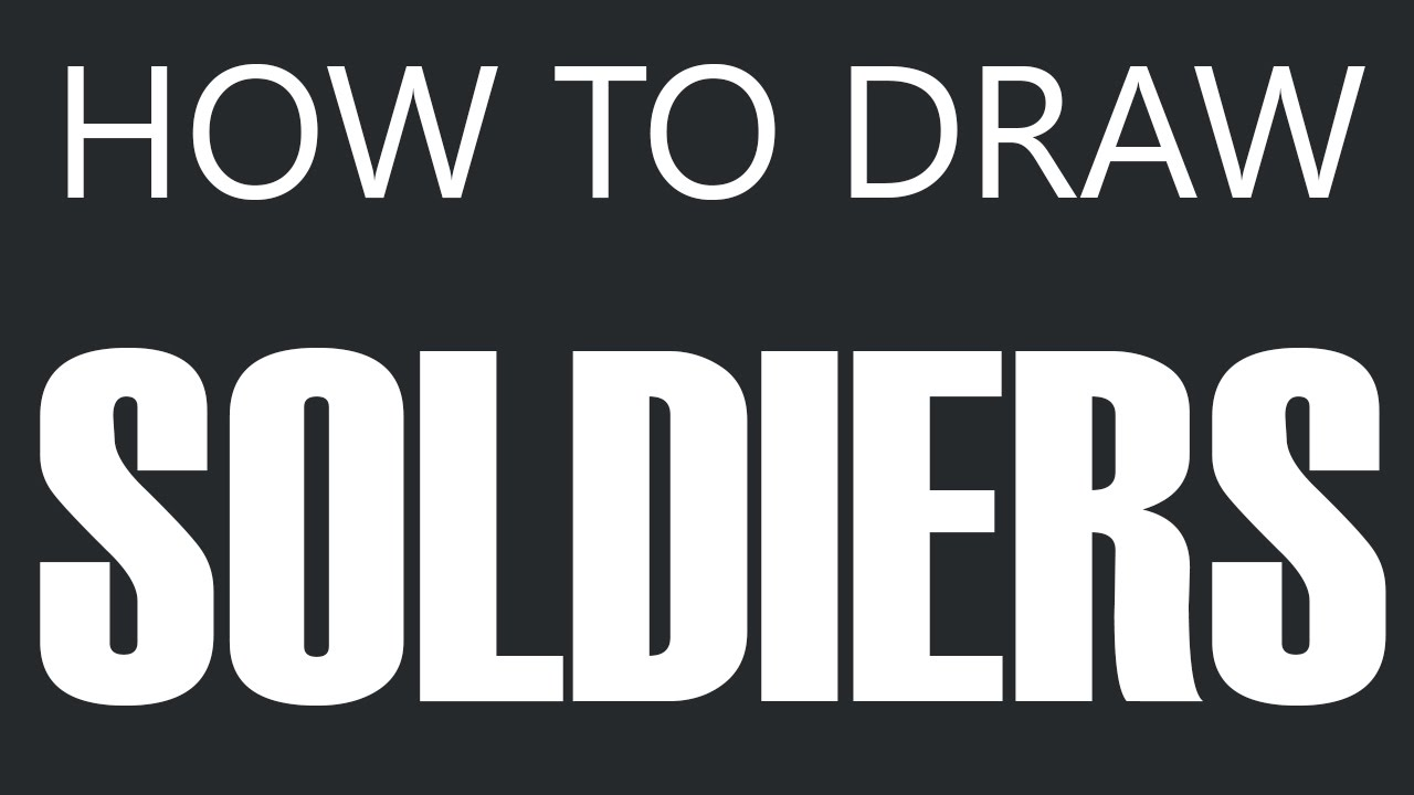 Uncategorized How To Draw A Army Soldier how to draw a soldier army drawing soldiers youtube soldiers