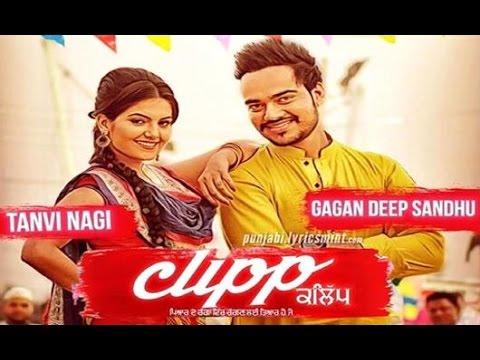 New Punjabi Songs 2017 ● CLIPP ● Gagandeep Sandhu ● Panj-aab Records