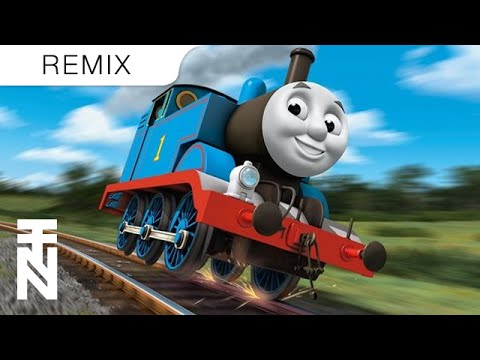 Thomas The Tank Engine (Trap Remix)
