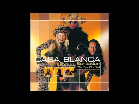 Casa Blanca - Sweet Sensation (Oh Yes Oh No)