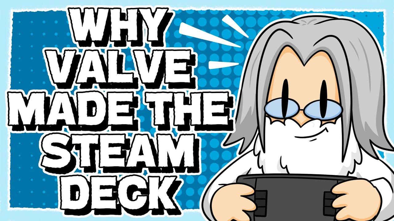 Why Valve Made The Steam Deck (The real Switch Pro?)