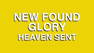 Смотреть клип New Found Glory - Heaven Sent