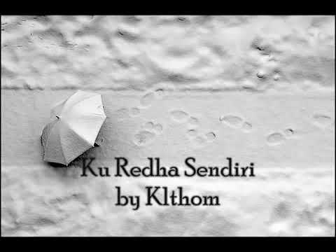 KU REDHA SENDIRI -KLTHOM