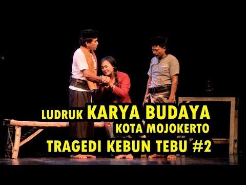 Download LUDRUK KARYA BUDAYA - TRAGEDI KEBUN TEBU #2