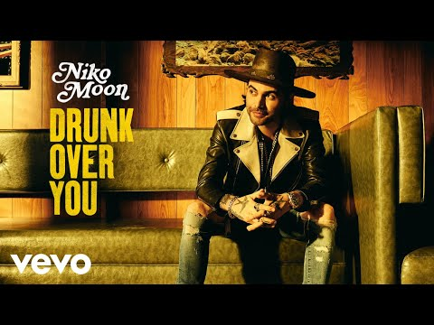 Niko Moon - DRUNK OVER YOU (Audio)