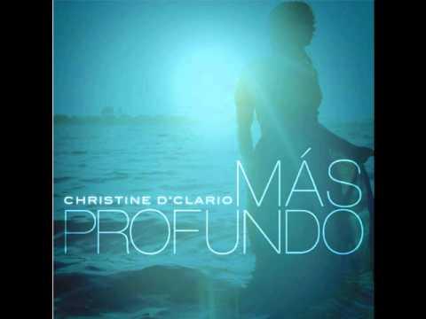 Christine D'Clario - Padre Mio   Más Profundo    2013