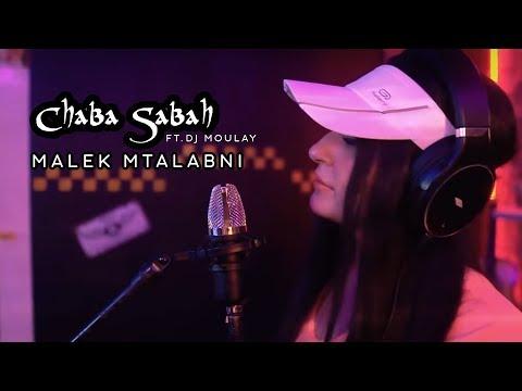Cheba Sabah - Malek Mtalabni Ft. Dj Moulay