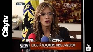 Citytv: Bogotá no quiere Miss Universo