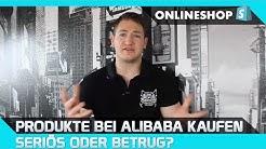 Produkte bei Alibaba kaufen - Seriös oder Betrug?