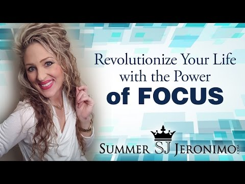 Revolutionize Your Life with the Power of FOCUS
