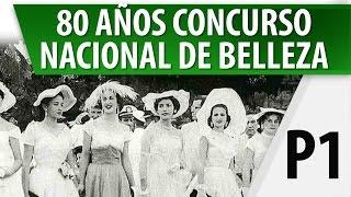 Raimundo Angulo 80 Años del Concurso Nacional de Belleza / Colombia / Parte 1