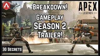 30 Hidden Clues! Official Season 2 Gameplay Trailer Breakdown! Apex Legends
