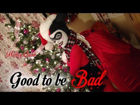 Harley Quinn - Good To Be Bad