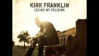 Gambar cover Kirk Franklin - Losing My Religion - Pray for Me