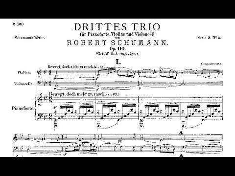 Robert Schumann: Trio nº 3 Op. 110 (1851)
