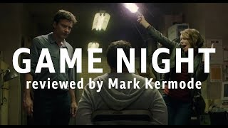 Game Night reviewed by Mark Kermode
