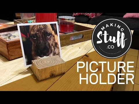 Simple Picture Holder - 10 min project