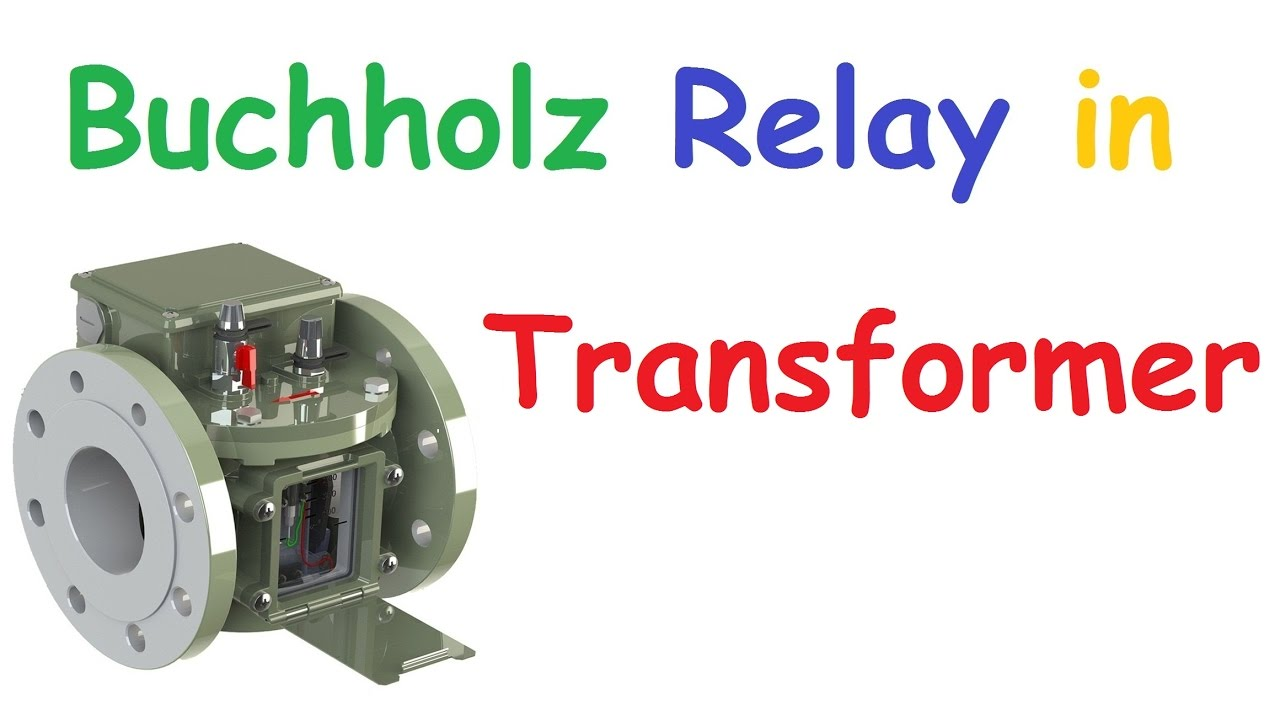 buchholz relay working construction and connection in hindi [ 1280 x 720 Pixel ]