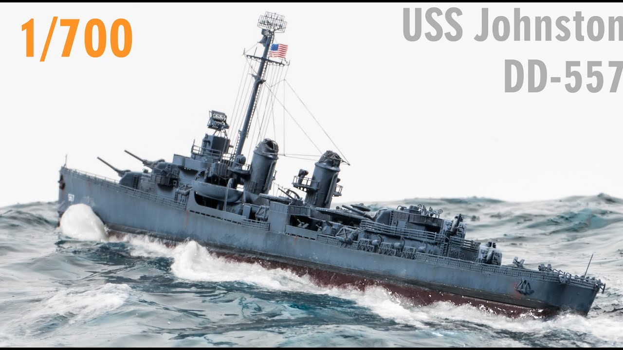 Building the USS Johnston DD-557 Fletcher Class Destroyer 1/700 Scale Model Ship