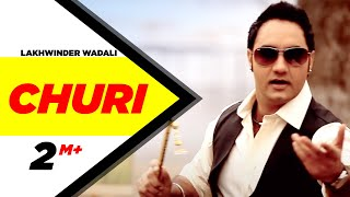 Churi Lakhwinder Wadali Punjabi Sad Song Full HD | Punjabi Songs | Speed Records