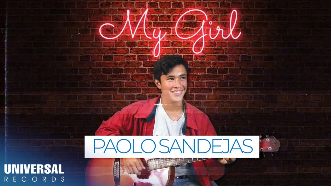 Paolo Sandejas - My Girl (Official Song Teaser #3)