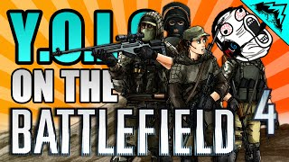 "HOW TO SQUAD W/ RANDOMS ""YOLO on the Battlefield"" #69 (Battlefield 4 Troll Funny Moments)"
