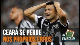 VITÓRIA 2 X 1 CEARÁ - ALVINEGRO SEGUE SEM VENCER NO BRASILEIRÃO | NA PRANCHETA #16