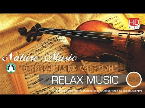 Relaxation Music - Relaxation Music Classical Music Remix With Natural Voices | FULL