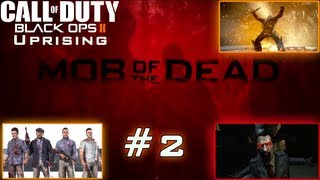 I Think I Understand It Now - Mob Of The Dead - (Black Ops 2 Zombies Live Commentary) - Uprising DLC