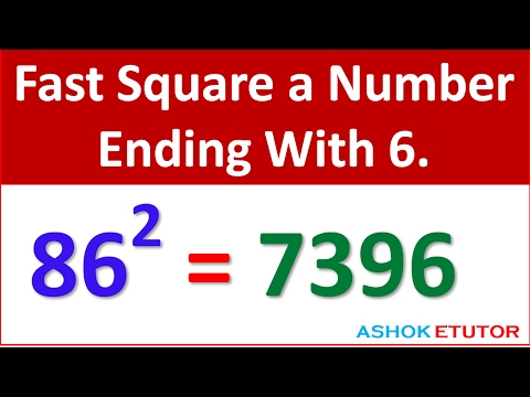 Square A Number Ending In 6 Fast Math Tricks -