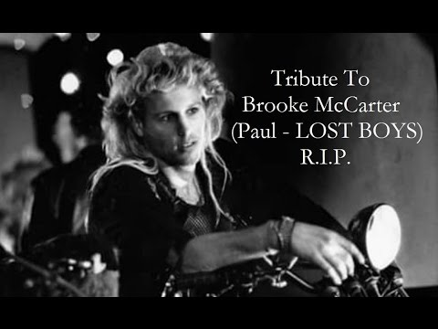 R.I.P. Brooke McCarter  Tribute To LOST BOY PAUL