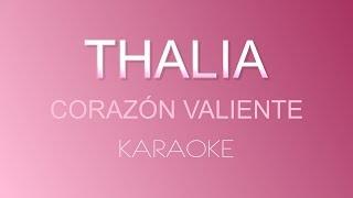 Baixar Thalía - Corazón Valiente (Karaoke)