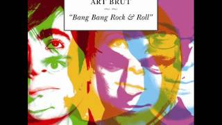 Art Brut - Fight
