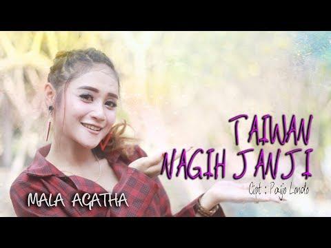 Download Mala Agatha - Taiwan Nagih Janji  Mp4 baru