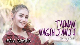 Mala Agatha - Taiwan Nagih Janji [OFFICIAL]
