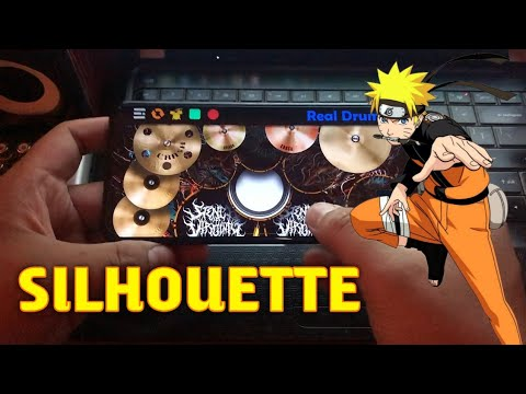 SILHOUETTE - OST NARUTO SHIPPUDEN - REAL DRUM COVER
