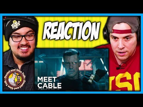 Deadpool, Meet Cable Teaser Trailer Reaction Video | Deadpool 2 | Discussion | Review