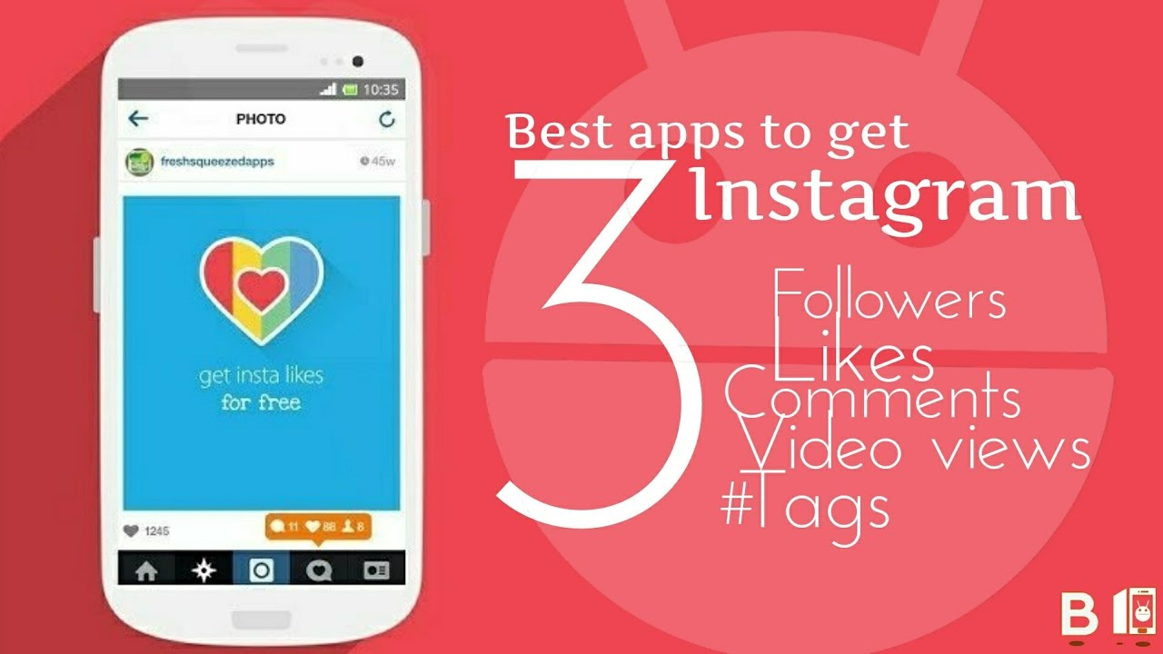 3 Best Apps To get Instagram Followers, likes, comments, videoviews, tags  in 2018