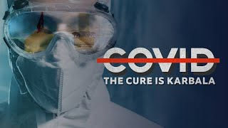 Karbala is the Cure – Full documentary
