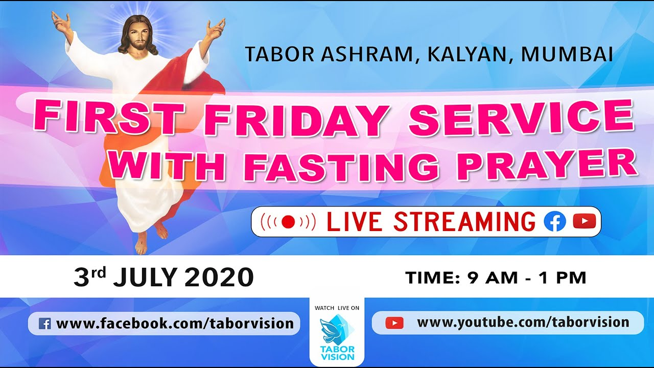 TABOR FIRST FRIDAY LIVE | JULY 2020 | Tabor Ashram, Kalyan, Mumbai