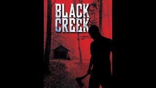 فيلم الرعب الرهيب Black Creek 2019  مترجم ( HD 1080p )