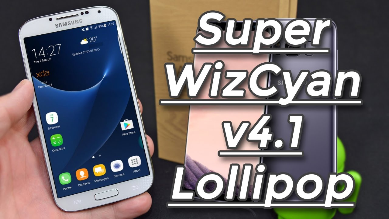 ROM Super WizCyan v4 1 [GALAXY S8 FEATURES] For Galaxy S4  I9505/I9515/I9515L - Android Lollipop