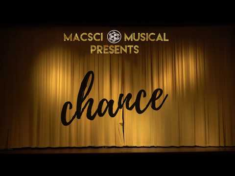 MacSci Musical Presents -  Chance