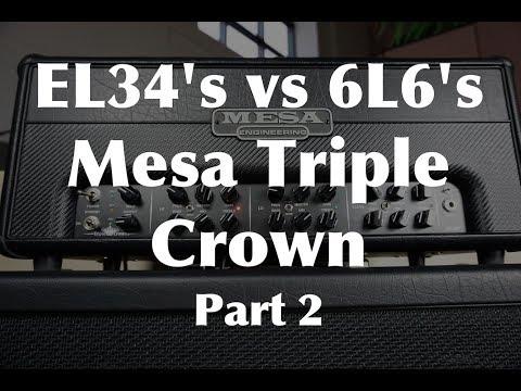 EL34 vs 6L6 | Mesa Triple Crown Part 2