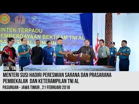 [EVENT] Menteri Susi Hadiri Peresmian Sarana dan Prasarana Bektram TNI AL, Pasuruan - Jawa Timur