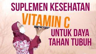 265 - Suplemen Kesehatan Vitamin C untuk Daya Tahan Tubuh