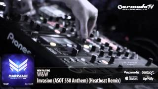 W&W - Invasion (ASOT 550 Anthem) (Heatbeat Remix) (From: