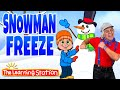 Snow Man Freeze Song ⛄️ Freeze Dance ⛄️ Winter Song for Kids ⛄️ Brain Breaks by The Learning Station